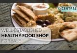 WELL-ESTABLISHED HEALTHY FOOD SHOP FOR SALE...Business For Sale