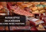 AUSSIE-STYLE DELICATESSEN IN ICONIC QUEEN...Business For Sale