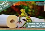 LARGE MANUFACTURER OF PAPER PRODUCTS FOR...Business For Sale