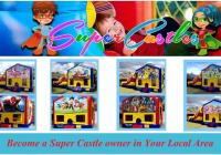 SUPER CASTLES (JUMPING CASTLES) BUSINESS...Business For Sale